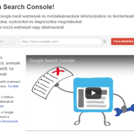 Search Console, Webmestereszközök beállítása, használata