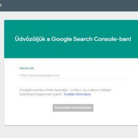 Search Console (régi nevén Webmestereszközök) beállítása, használata
